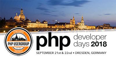 PHPDD18 - PHP Developer Days 2018 • Dresden, Germany